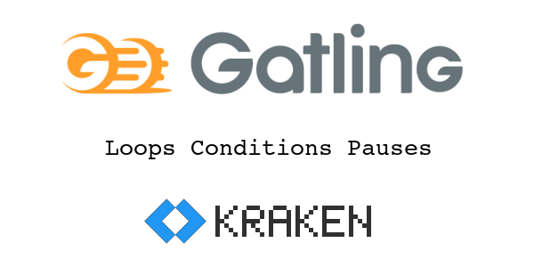 Gatling: Loops, Conditions and Pauses