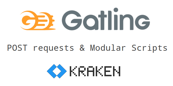Gatling: Post Requests and Modular Scripts